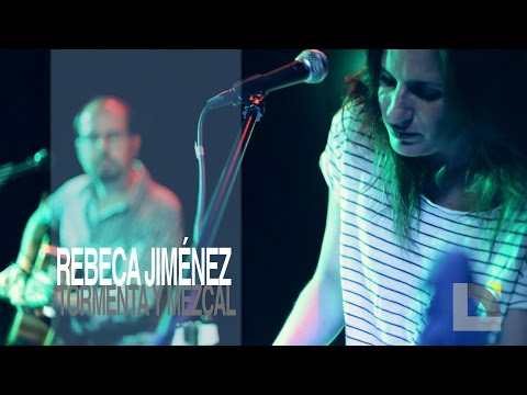 Rebeca Jiménez - Tormenta y mezcal