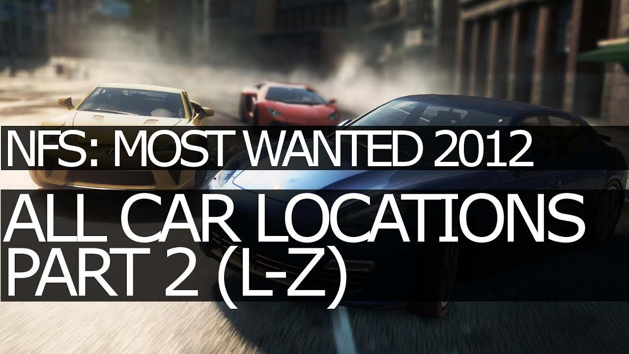 need for speed most wanted 2012 all car locations l z all jack spots part 2 youtube. Black Bedroom Furniture Sets. Home Design Ideas