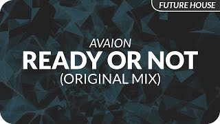 AVAION - Ready Or Not