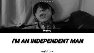 Mokyo (모키오) - i'm an independent man ...