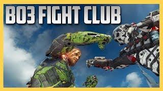 BO3 Fight Club!