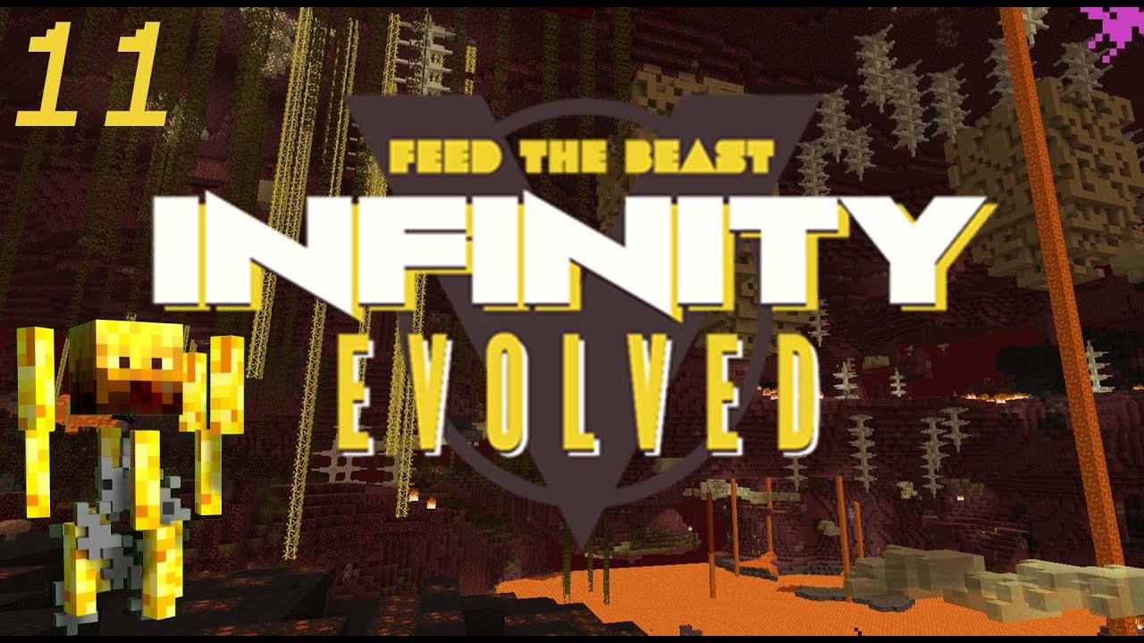 Minecraft: FTB Infinity Evolved - Ep 11 - The Nether