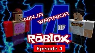 Ninja Warrior of Roblox Turnier 14, Episode 4