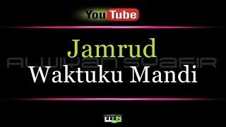 Karaoke Jamrud - Waktuku Mandi