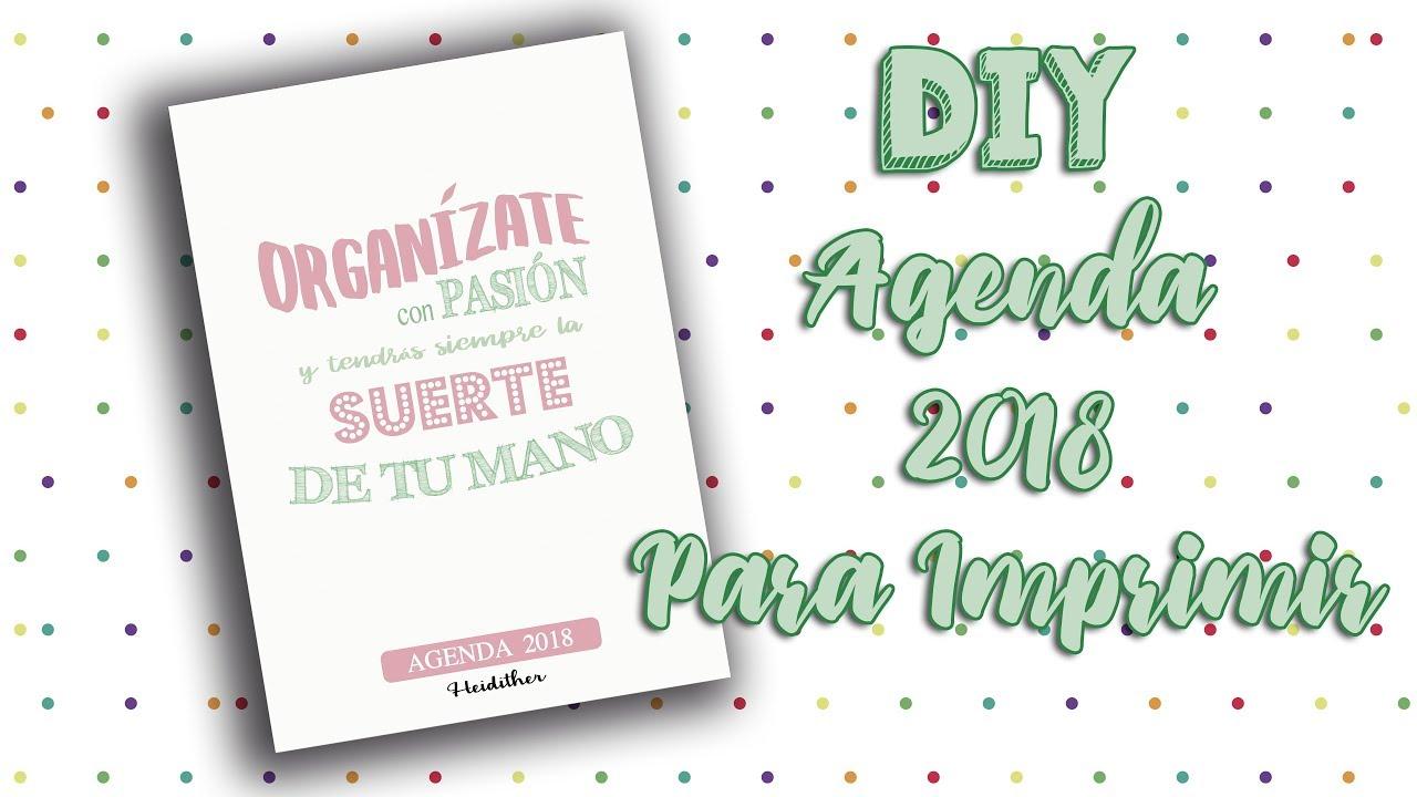DIY AGENDA 2018 | Agenda para imprimir gratis | Heidither - YouTube