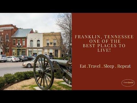 Franklin TN - The best place to Live in Small Town America