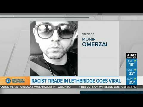 Racist Tirade In Lethbridge Goes Viral