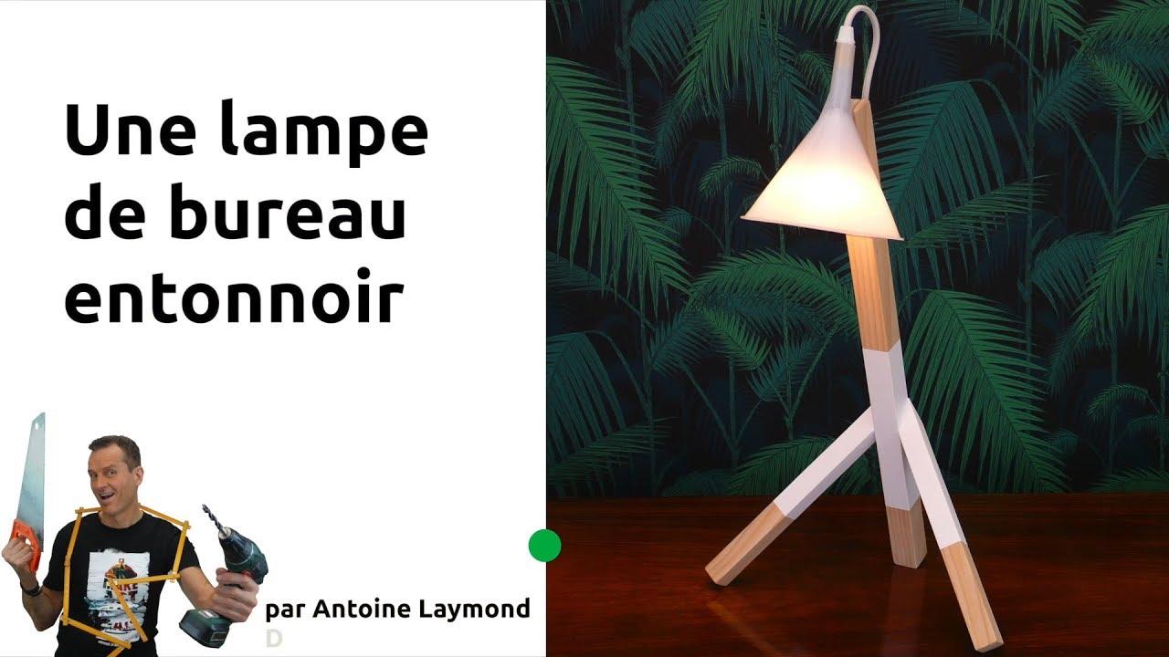 Un Une Bureau De Entonnoir Avec Lampe TutoRéaliser yf7gYb6