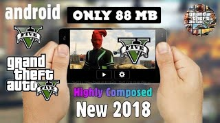 Grand Theft Auto 5 Android Udate Verson 2018 Highly Compressed 100% Working💯