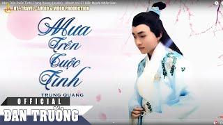 Mưa Trên Cuộc Tình | Trung Quang (Audio) - Album Vol.37 Biển Người Nhân Gian