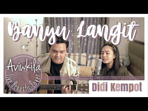 didi-kempot---banyu-langit-(live-acoustic-cover-by-aviwkila)