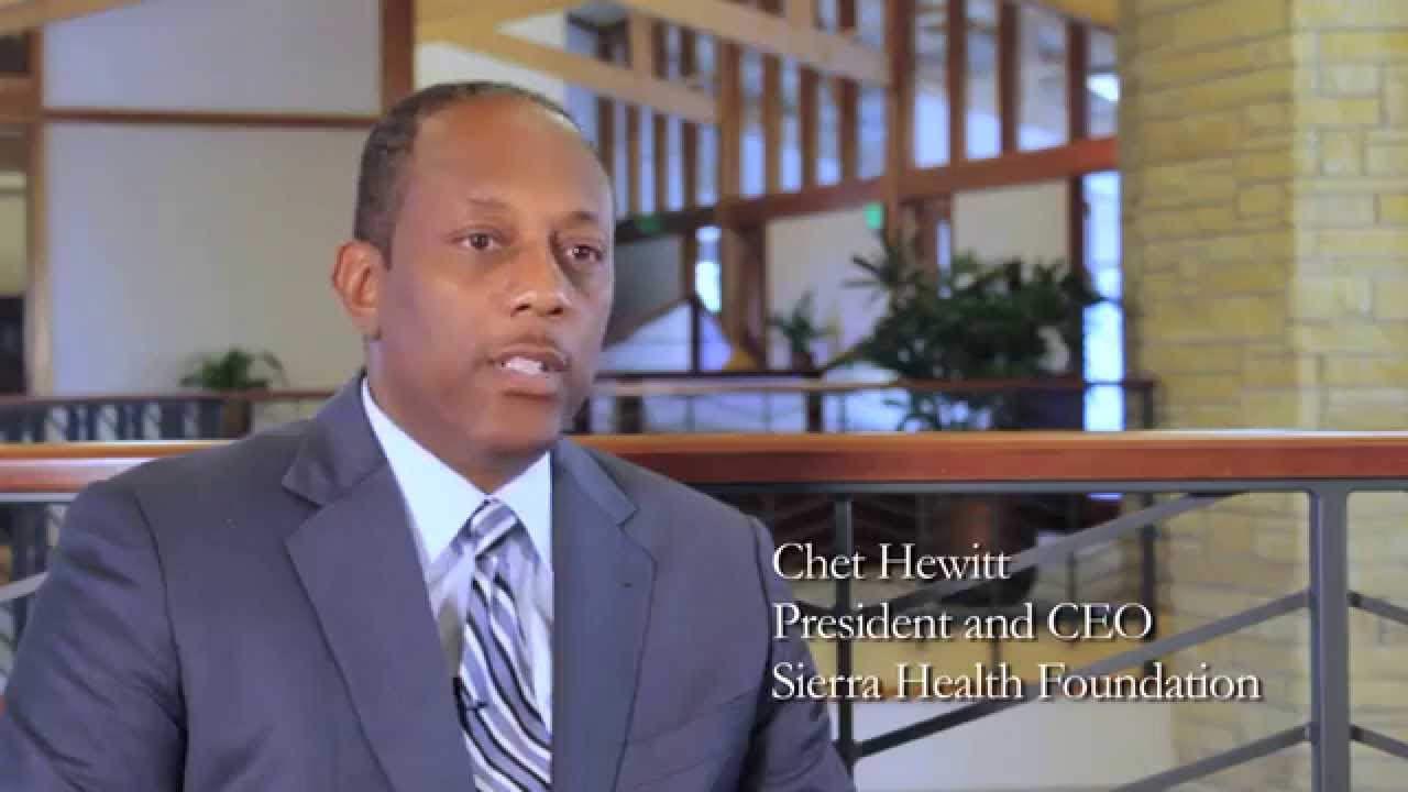 Sierra Health Foundation Introduction By President And Ceo Chet