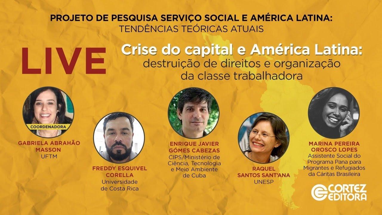 Crise do capital e América Latina: destruição de direitos e organização da classe trabalhadora