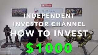 How to Invest $1,000 |  Investing in the Stock Market My Way