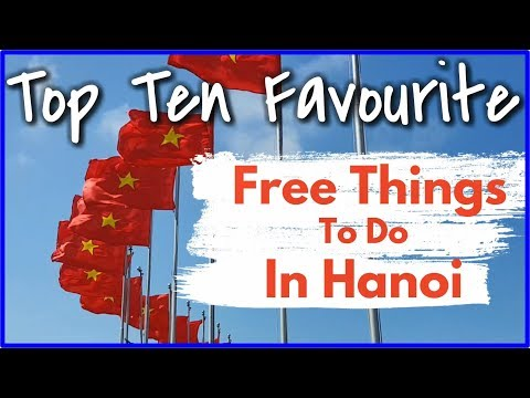 Top ten mostly FREE THINGS TO DO in HANOI, Vietnam | Vietnam with Kids