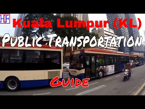 Kuala Lumpur (KL) | Public Transportation Guide | Travel Guide | Episode# 2