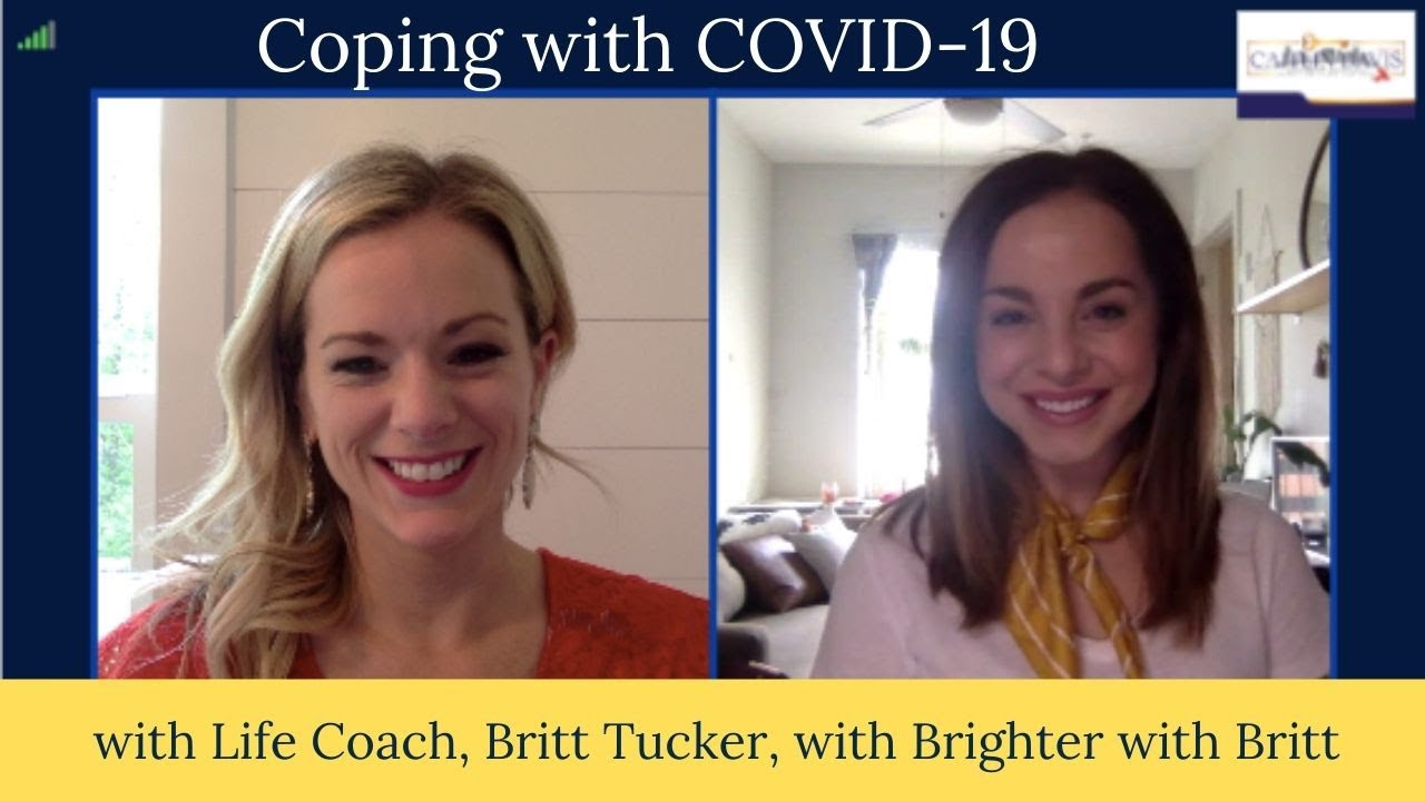 How To Cope with COVID-19 with Britt Tucker with Brighter with Britt