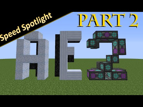 Speed Spotlight Applied Energistics 2 Part 2 Autocrafting And