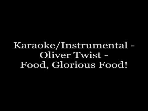 Karaoke/Instrumental - Oliver Twist - Food, Glorious Food!