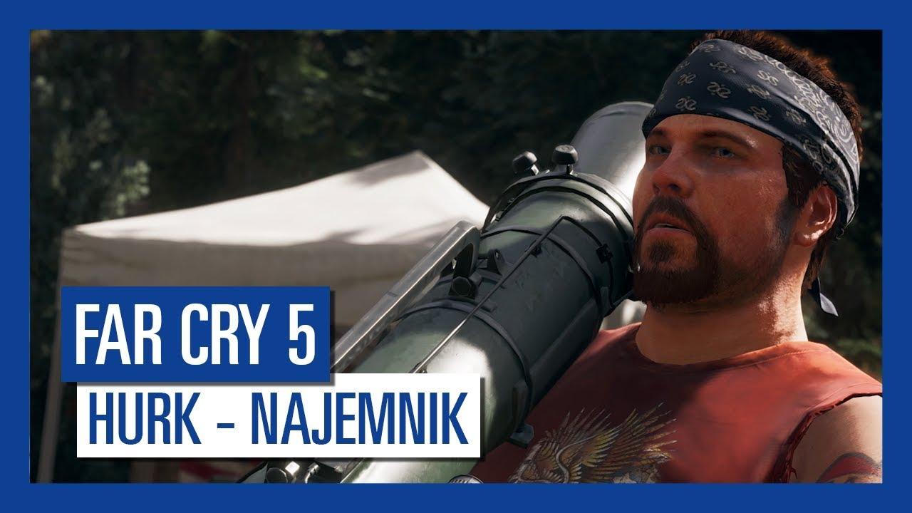 Far Cry 5: Hurk – najemnik | Charakterystyka postaci |