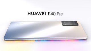 Huawei P40 Pro - Trailer Concept Introduction !