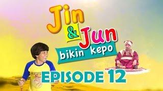 Jin dan Jun Bikin Kepo Episode 12