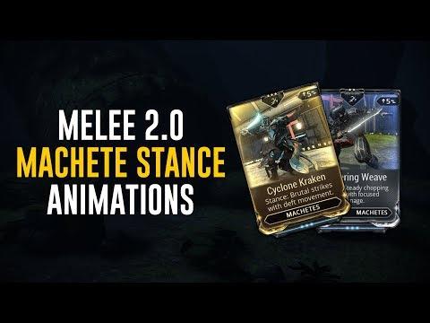 Machete Stances & Animations - Melee 2.0 (Warframe)