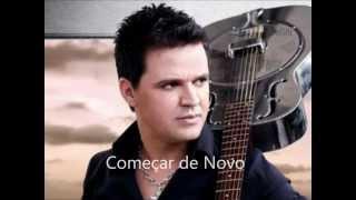 Começar De Novo (Eduardo Costa)