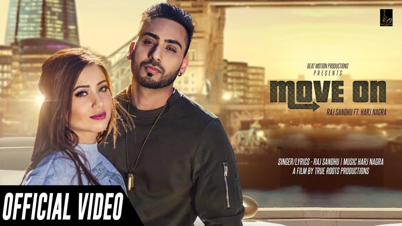 Move On (Official Video) | Raj Sandhu | New Punjabi Songs 2019 | Latest Punjabi Songs 2019