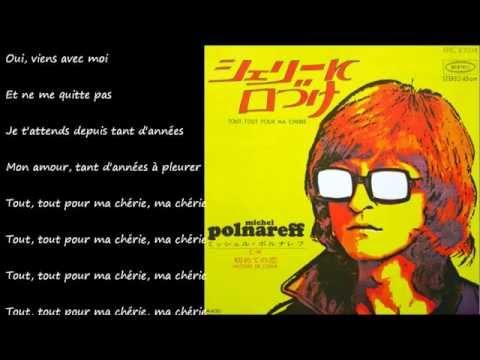 Tout, Tout Pour Ma Cherie (シェリーに口づけ) / MICHEL POLNAREFF