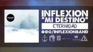 Inflexión - Mi Destino (Video Lyric)