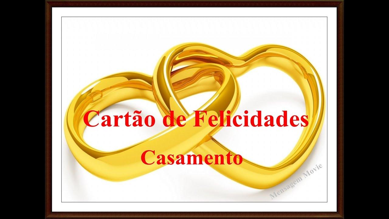 Mensagem De Casamento Cartão De Felicidades Youtube