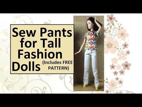 FREE Pattern & Tutorial for Sewing TALL Barbie Pants or Jeans - YouTube