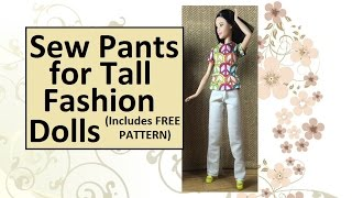 FREE Pattern & Tutorial for Sewing TALL Barbie Pants or Jeans