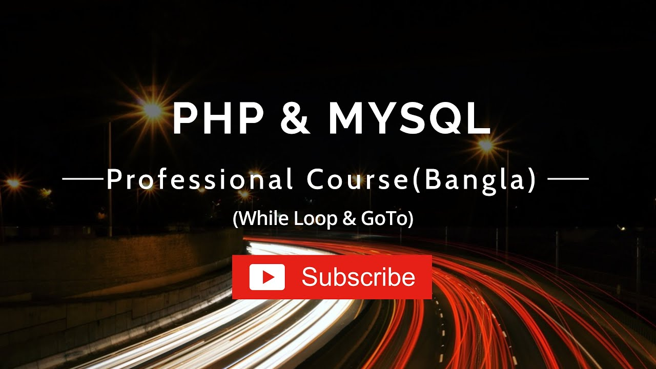 Php Programming Bangla Tutorial (While Loop & GoTo)