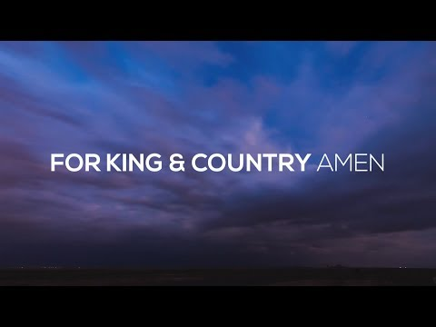 for KING & COUNTRY - Amen (Lyric Video)
