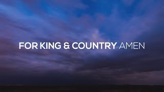 for KING & COUNTRY - Amen (Lyric Video) Video