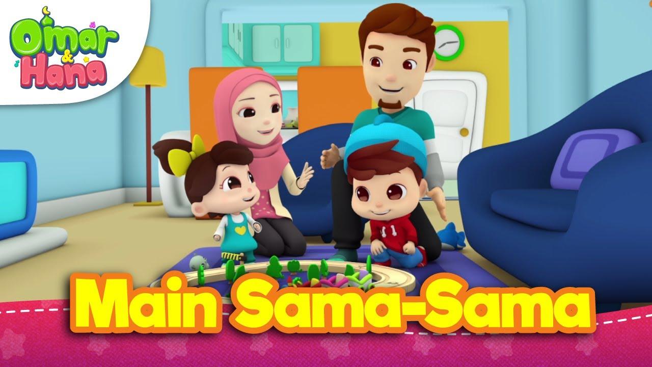 Lagu Kanak Kanak Islam Main Sama Sama Omar Hana Youtube