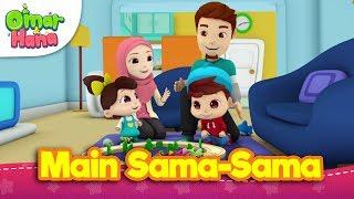 Download Lagu Lagu Kanak-Kanak Islam | Main Sama-Sama | Omar & Hana mp3