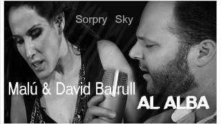 MALÚ & DAVID BARRUL. AL ALBA