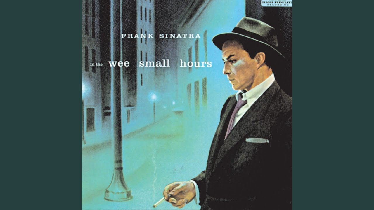 5ed712934a0d Frank Sinatra – In the Wee Small Hours – Classic Music Review | altrockchick