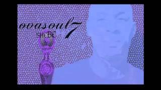 She BE (ovasoul7 + Apollo Brown)