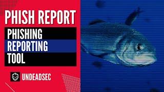PhishReport - Phishing Reporting Tool (DEMO/NOVOICE)