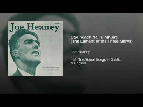 Caoineadh Na Tri Mhuire The Lament of the Three Marys