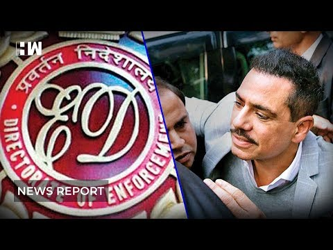 How was Robert Vadra questioned by ED?