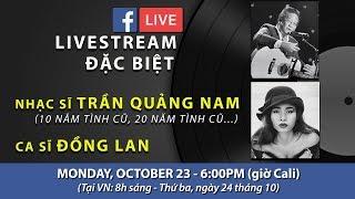 Livestream với nhạc sĩ Trần Quảng Nam & ca sĩ Đồng Lan