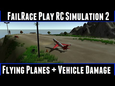 FailRace Play RC Simulation 2 Flying Planes + Vehicle Damage