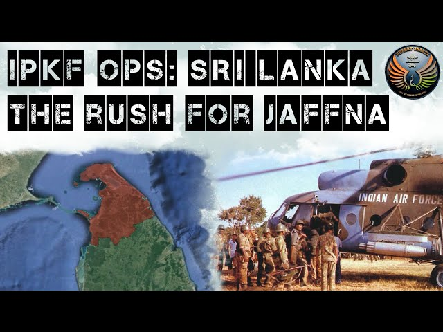 IPKF's Operations in Sri Lanka