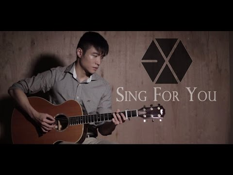[Guitar Cover] EXO (엑소) - Sing For You