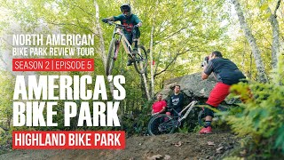 America's Bike Park! Highland Mountain Bike Park - North American Bike Park Review Tour